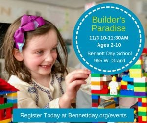 Builder's Paradise! (Ages 2-10) @ Bennett Day School