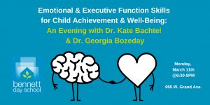 Emotional & Executive-Function Skills for Child Achievement and Well-Being @ Bennett Day School